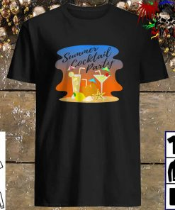 Summer Cocktail Party Design for Vacation Lovers shirt