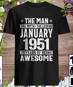 The Man The Myth The Legend January 1970 50 Years Of Being Awesome Shirt