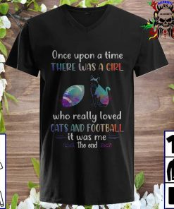 Once upon a time there was a girl who really loved football it was me v neck