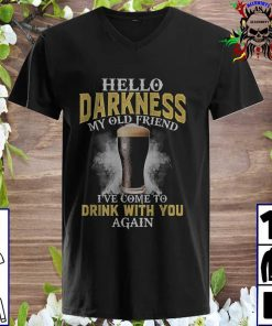 Guinness hello darkness my old friend I've come to drink with you again v neck