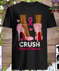 Crush Breast Cancer In October We Wear Pink Black Shirt