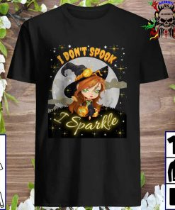Cute Witch Halloween I Don't Spook I Sparkle T-Shirt